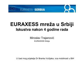 EURAXESS mre�a u Srbiji Iskustva nakon 4 godine rada