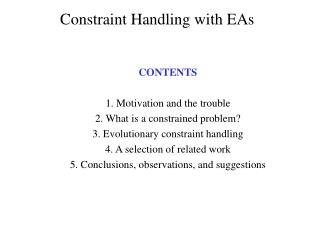 Constraint Handling with EAs