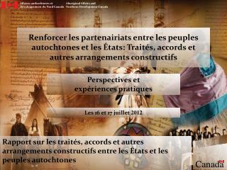 Affaires authochtones et                  Aboriginal Affairs and