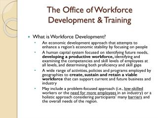 The Office of Workforce Development & Training