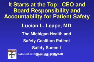 It Starts at the Top:  CEO and Board Responsibility and Accountability for Patient Safety