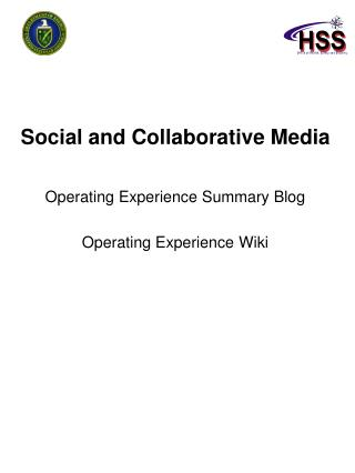 Social and Collaborative Media Operating Experience Summary Blog Operating Experience Wiki