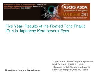 Five Year- Results of Iris-Fixated Toric Phakic IOLs in Japanese Keratoconus Eyes