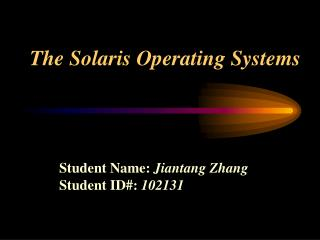 The Solaris Operating Systems
