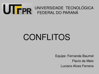 UNIVERSIDADE  TECNOL GICA                                 FEDERAL DO PARAN