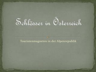 Schlösser in Österreich