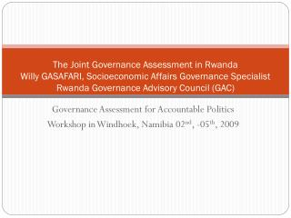 Governance Assessment for Accountable Politics