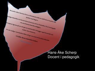 Hans-Åke Scherp Docent i pedagogik