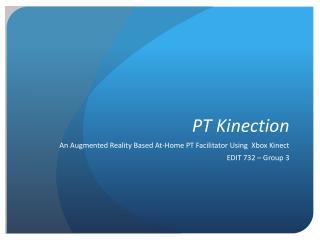 PT Kinection