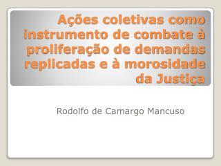 Rodolfo de Camargo Mancuso