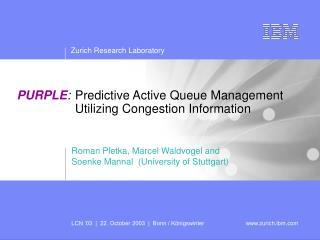 PURPLE : Predictive Active Queue Management Utilizing Congestion Information