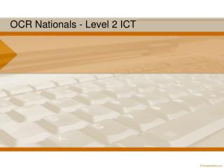 OCR Nationals - Level 2 ICT