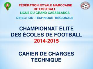 CHAMPIONNAT ÉLITE  DES ÉCOLES DE FOOTBALL 2014-2015