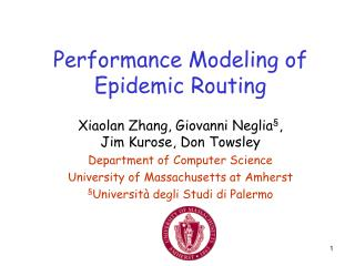 Performance Modeling of Epidemic Routing