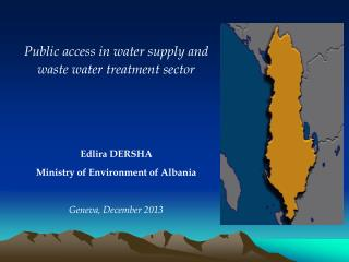 Public access in water supply and waste water treatment sector Edlira DERSHA