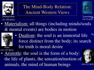The Mind-Body Relation: Ancient Western Views
