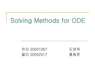 Solving Methods for ODE
