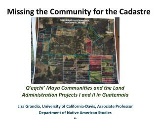 Missing the Community for the Cadastre
