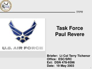 Task Force Paul Revere