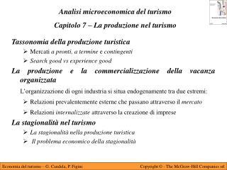 Analisi microeconomica del turismo Capitolo 7 – La produzione nel turismo