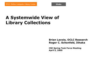 A Systemwide View of  Library Collections