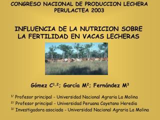 INFLUENCIA DE LA NUTRICION SOBRE LA FERTILIDAD EN VACAS LECHERAS