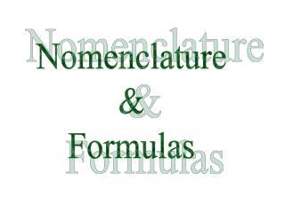 Nomenclature & Formulas