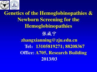 Genetics of the Hemoglobinopathies & Newborn Screening for the Hemoglobinopathies