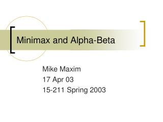 Minimax and Alpha-Beta