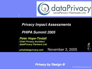 Privacy Impact Assessments PHIPA Summit 2005