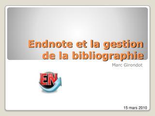 Endnote et la gestion de la bibliographie
