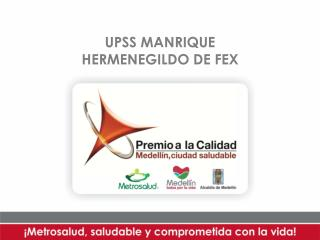 UPSS MANRIQUE HERMENEGILDO DE FEX