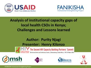 Analysis of institutional capacity gaps of local health CSOs in Kenya;