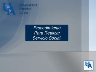 Procedimiento  Para Realizar Servicio Social.