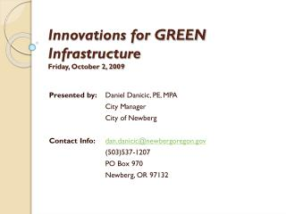 Innovations for GREEN Infrastructure Friday, October 2, 2009