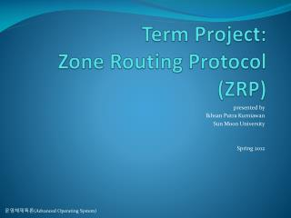 Term Project: Zone Routing Protocol (ZRP)