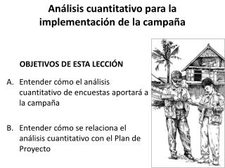 Análisis cuantitativo para la implementación de la campaña