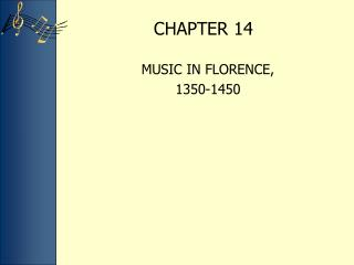MUSIC IN FLORENCE,  1350-1450