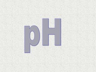 pH = -log[H 3 O + ]  ,   pOH = -log[OH - ] ,    pH  +  pOH = pK w  =14