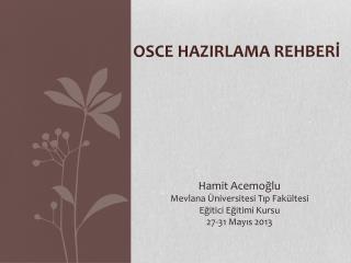 OSCE  HAZIRLAMA REHBER?