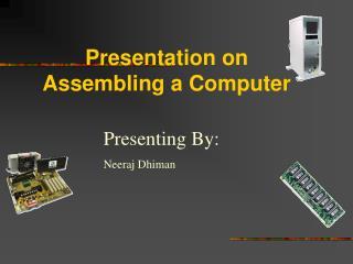 Presentation on Assembling a Computer
