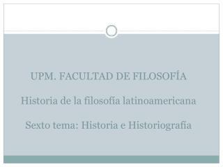 LA HISTORIA DE LA FILOSOF�A EN RELACI�N A LATINOAM�RICA