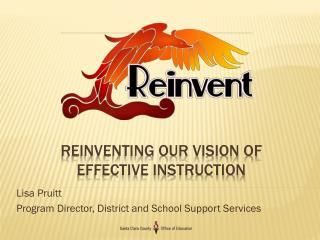 Reinventing Our Vision of  Effective Instruction