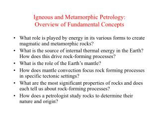Igneous and Metamorphic Petrology: Overview of Fundamental Concepts