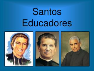 Santos Educadores