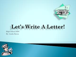 Let's Write A Letter!