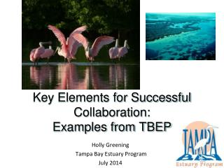 Key Elements for Successful Collaboration: Examples from TBEP
