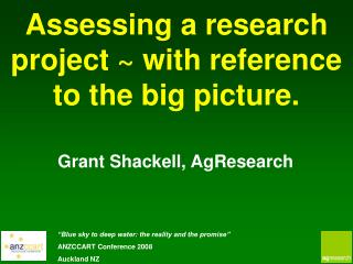 Assessing a research project ~ with reference to the big picture.