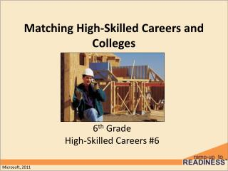 Matching High-Skilled Careers and Colleges