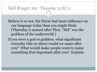 Bell Ringer 9:  Tuesday 2